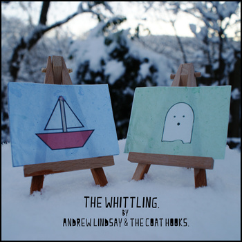 "Andrew Lindsay and the Coat Hooks - ""The Whittling"" EP"