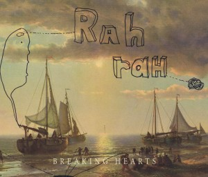 "Rah Rah - ""Breaking Hearts"""