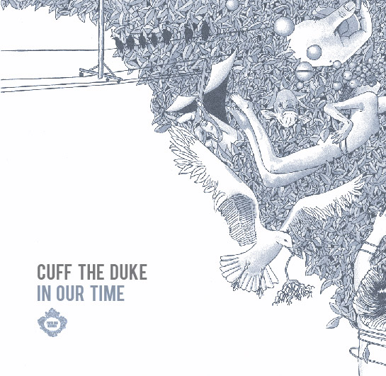 "Cuff the Duke - ""In Our Time"""
