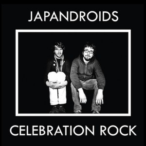 "Japandroids - ""Celebration Rock"""
