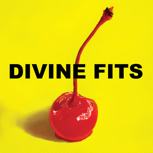 "Divine Fits - ""A Thing Called Divine Fits"""