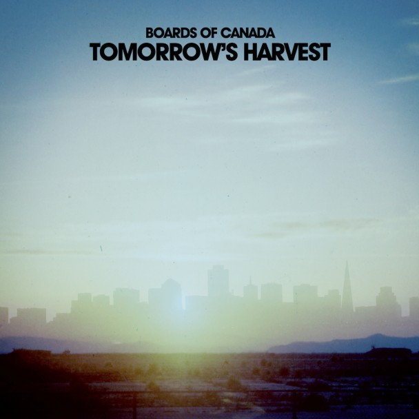 "Boards of Canada - ""Tomorrow's Harvest"""