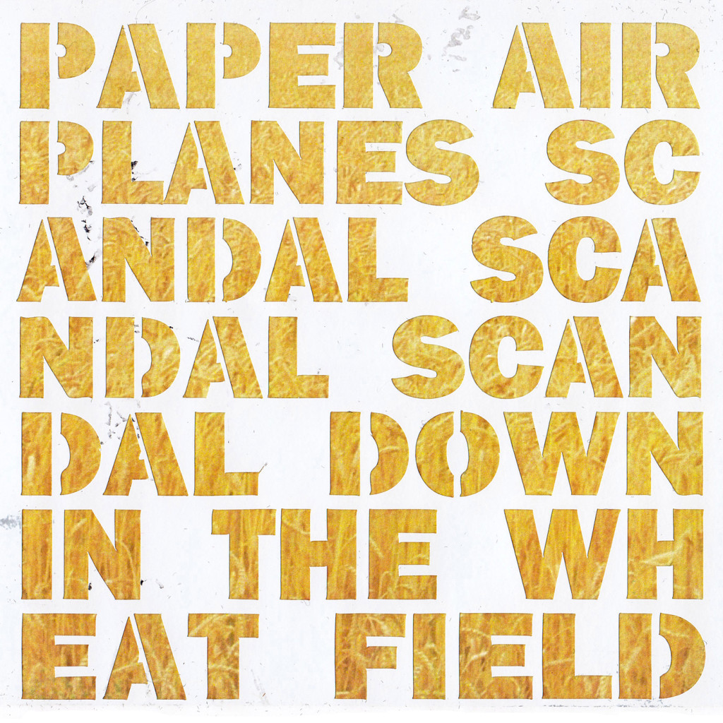 "Paper Airplanes - ""Scandal, Scandal, Scandal Down in the Wheat Field"""