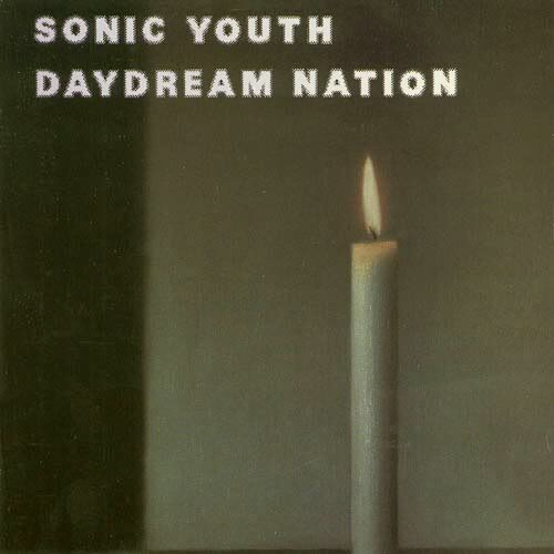 """Sonic Youth - """"Daydream Nation"""""""