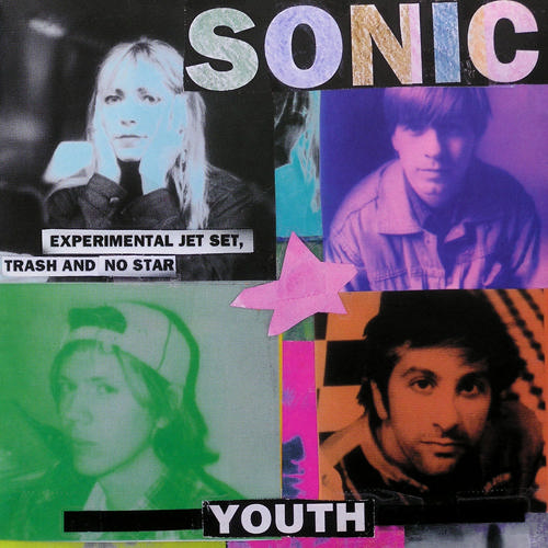 "Sonic Youth - ""Experimental, Jet Set, Trash and No Star"""