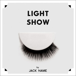 "Jack Name - ""Light Show"""