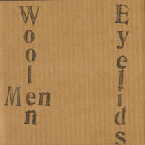 The Woolen Men/Eyelids Split 7""
